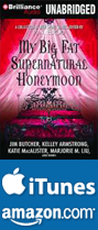 My Big Fat Supernatural Honeymoon Audio