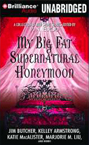 My Big Fat Supernatural Honeymoon by Margaret M. Liu